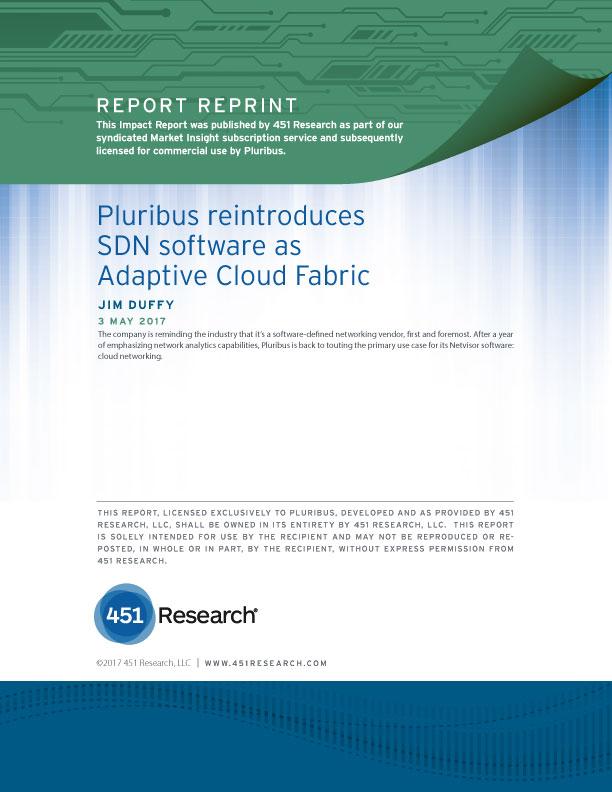 451 Report: Pluribus Adaptive Cloud Fabric