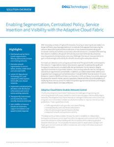 Enabling Segmentation, Centralized Policy, Service Insertion and Visibility with the Adaptive Cloud Fabric
