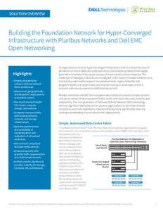 Building the Foundation Network for Hyper-Converged Infrastructure with Pluribus Networks and Dell EMC Open Networking