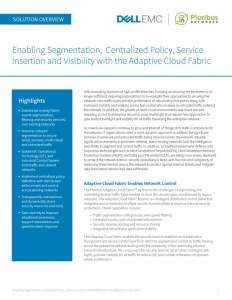 Enabling Segmentation, Centralized Policy, Service Insertion and Visibility with the Adaptive Cloud Fabric - Solution Overview