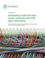 IHS Markit - Automating multi-site data center networks with SDN open networking