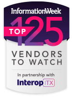 InformationWeek Top 125 Vendors to Watch