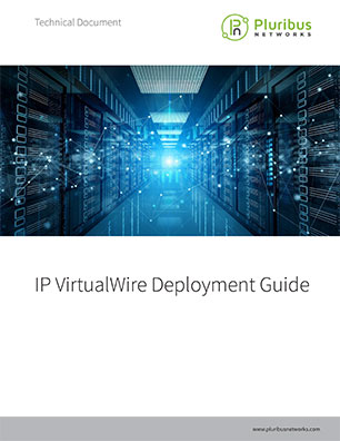 IP VirtualWire Deployment Guide