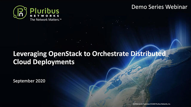 Pluribus Demo Series: Leveraging OpenStack to Orchestrate Distributed Cloud Deployments