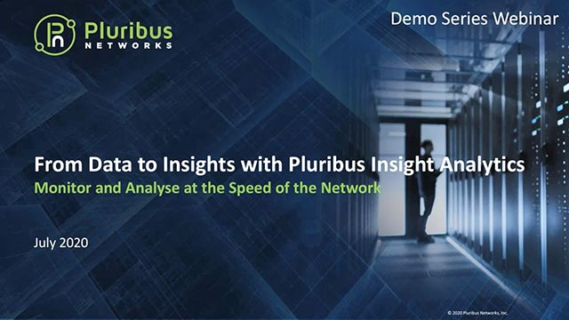 Pluribus Networks Demo Series: Insight Analytics