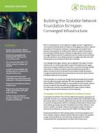 Building the Scalable Network Foundation for Hyper-Converged Infrastructure - Solution Overview