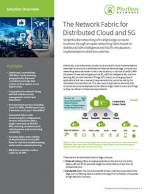 The Network Fabric for Distributed Cloud and 5G