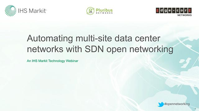Webinar: Automating Multi-Site Data Center Networks with SDN Open Networking