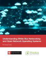 eBook: Understanding White Box Networking and Open Network Operating Systems