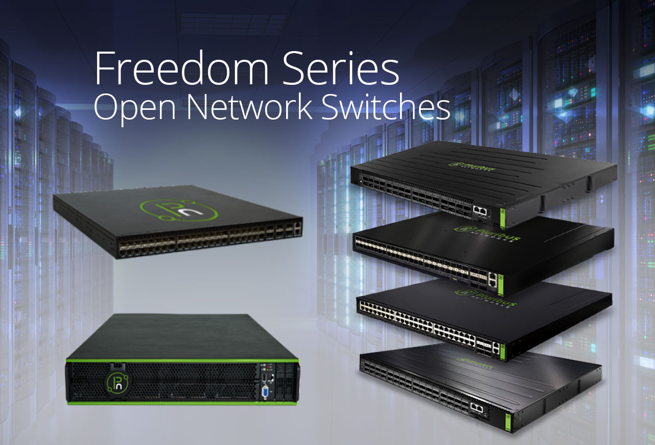 Freedom Series Open Networking Switches