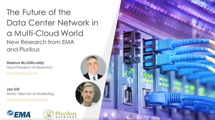 The Future of the Data Center Network in a Multi-Cloud World: New Research from EMA and Pluribus