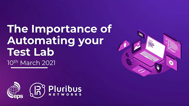 The Importance of Automating Your Test Lab Webinar